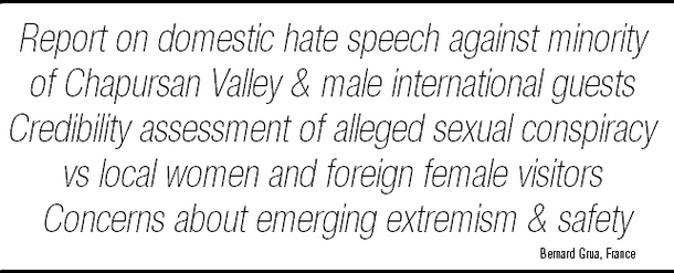 Report of a French traveler about a domestic hate speech against the Wakhi minority of Chapursan Valley and its male international guests - credibility assessment of an alleged sexual conspiracy against local women and foreign female visitors – concerns about an emerging external extremism