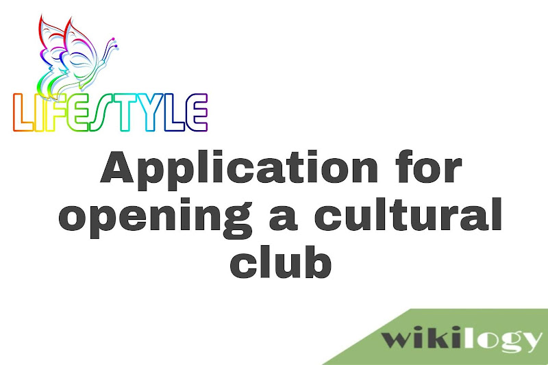 Application for opening a cultural club