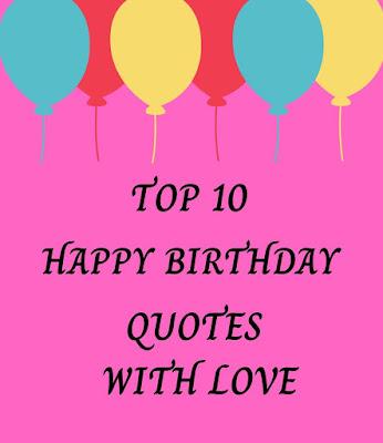 Happy Birthday Quotes With Love