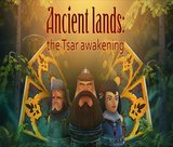ancient-lands-the-tsar-awakening