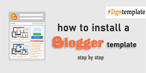 How to Install a Blogger Template [step by step]