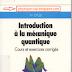 livre - Introduction à la mécanique quantique.