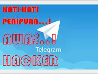 HATI-HATI Modus Penipuan Via Telegram