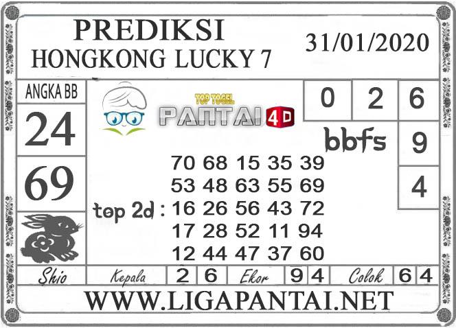 PREDIKSI TOGEL HONGKONG LUCKY7 PANTAI4D 31 JANUARI 2020