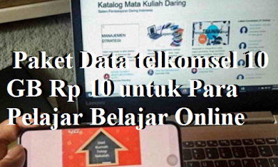 Paket Data telkomsel 10 GB Rp 10 untuk Para Pelajar
