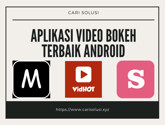 aplikasi video bokeh apk full hd android