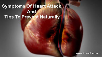 Symptoms Of Heart Attack And Tips To Prevent Naturally