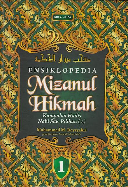 Menguak Kesesatan Syiah dalam Buku Mizanul Hikmah I