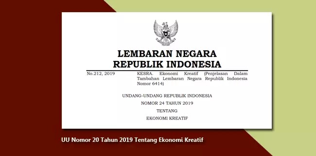 Undang-Undang (UU) Nomor 24 Tahun 2019 Tentang Ekonomi Kreatif