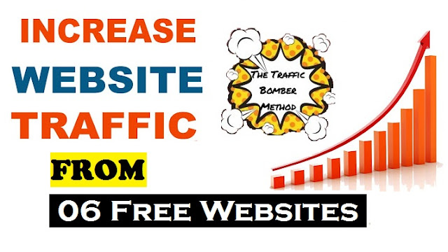 How To Get Free Traffic From 6 Free Websites in 2021 | Traffic Bomber Method