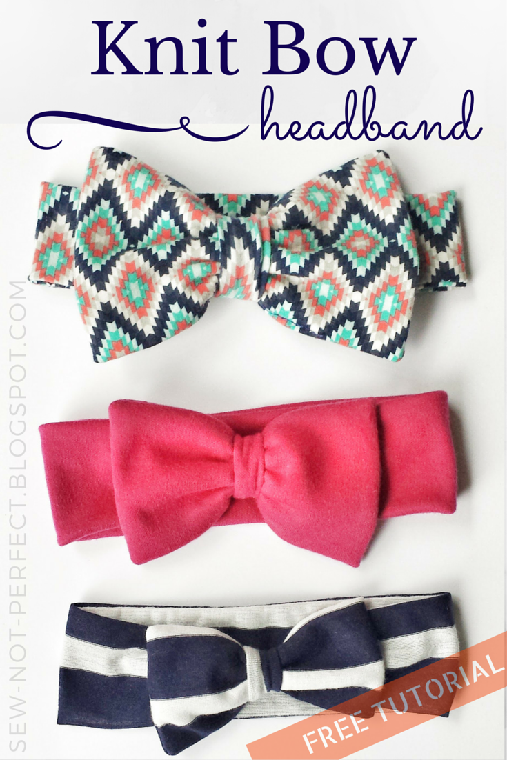 Bow Headband Tutorial Using Knit Fabric Sew Not Perfect