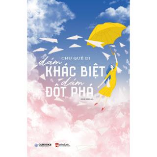 Dám Khác Biệt, Dám Đột Phá ebook PDF-EPUB-AWZ3-PRC-MOBI