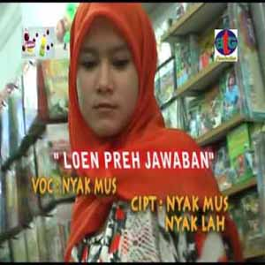 Download MP3 NYAK MUS - Lon Preh Jawaban