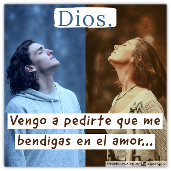 Oración para pedirle a Dios por un Amor