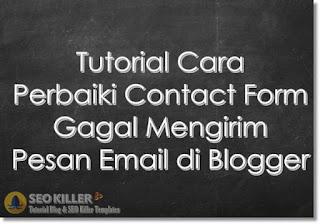 Tutorial Cara Mengatasi Formulir Kontak yang Gagal Mengirim Pesan Email