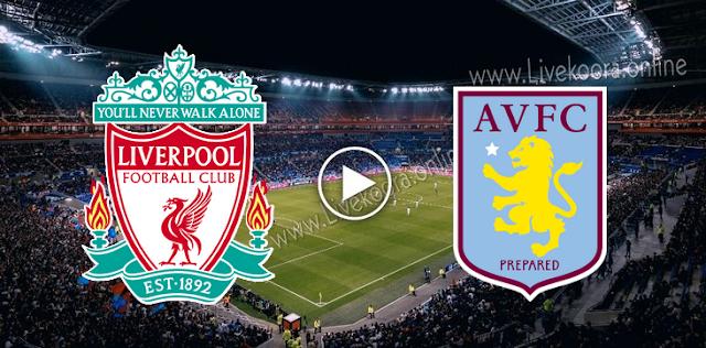 موعد مباراة أستون فيلا وليفربول بث مباشر بتاريخ 04-10-2020 الدوري الانجليزي