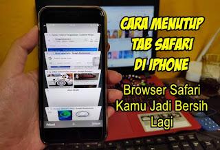 Cara Menutup Semua Tab Safari Di Iphone