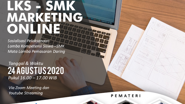 Link Zoom & Youtube Sosialisasi LKS SMK Marketing Online Tahun 2020 tomatalikuang.com