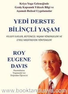 Roy Eugene Davis - Yedi Derste Bilinçli Yaşam