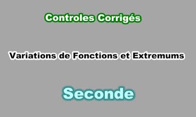 Controles Corrigés de Variations de Fonctions et Extremums en Seconde PDF.