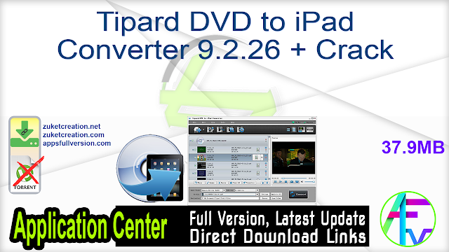 Tipard DVD to iPad Converter 9.2.26 + Crack