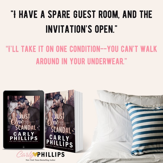 """""""I have a spare guest room, and the invitation's open.""""     """"I'll take it on one condition—you can't walk around in your underwear."""""""