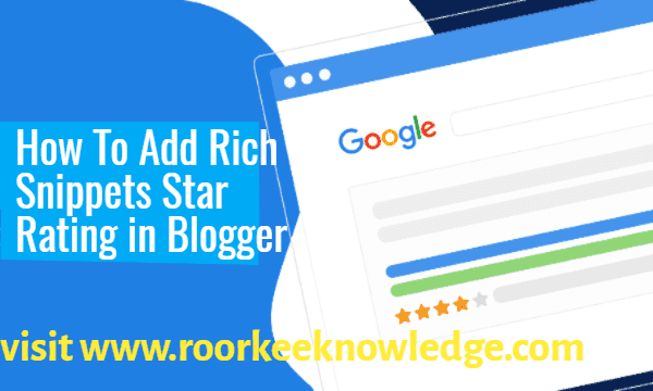 How To Add Rich Snippets Star Rating in Blogger