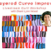 Layered Improv Curves Livestream Workshop - June 20