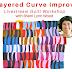 Layered Improv Curves Livestream Workshop - June 20