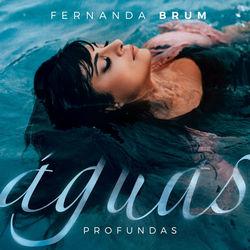 Baixar CD Águas Profundas - Fernanda Brum 2020 Grátis