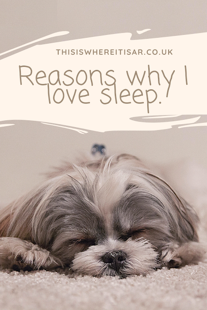 reasons why I love sleep