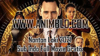 Nonton Loki 2021 Sub Indo Full Movie Gratis