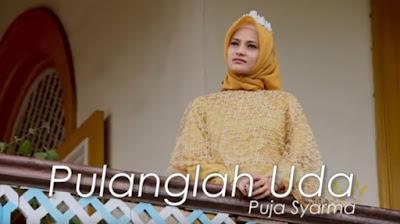 Lirik Lagu Pulanglah Uda - Voc. Puja Syarma