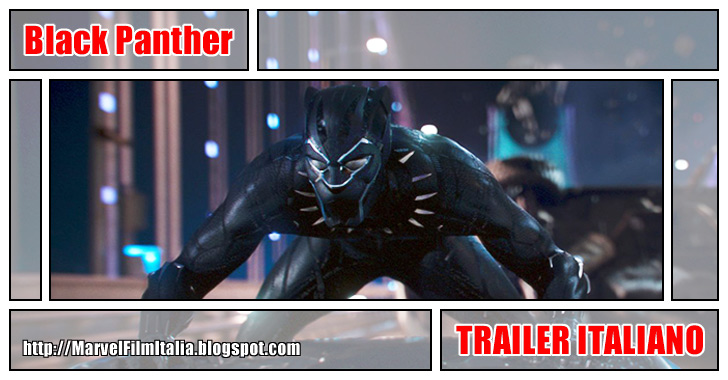 Marvel Film Italia: Black Panther (2018) - Trailer italiano