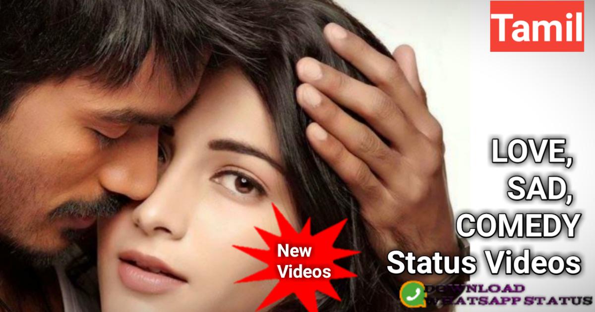 Love Status Video Download Tamil New 133 Tamil Whatsapp