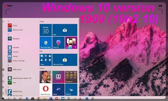 تحديث الويندوز 10 الجديد 2020 خصائص ومميزات ويندوز (10 Windows 10 version 1909 (19H2