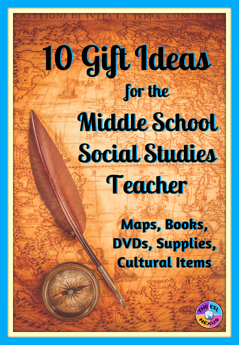Find 10 great ideas for your favorite middle school social studies teacher in this gift guide | The ESL Nexus