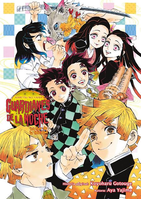 Reseña de Guardianes de la Noche: La Flor de la Felicidad de Koyoharu Gotouge / Aya Yajima - Norma Editorial