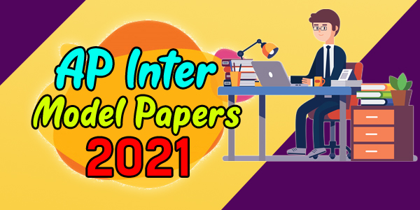 AP Inter 1st & 2nd Year Model Papers 2021