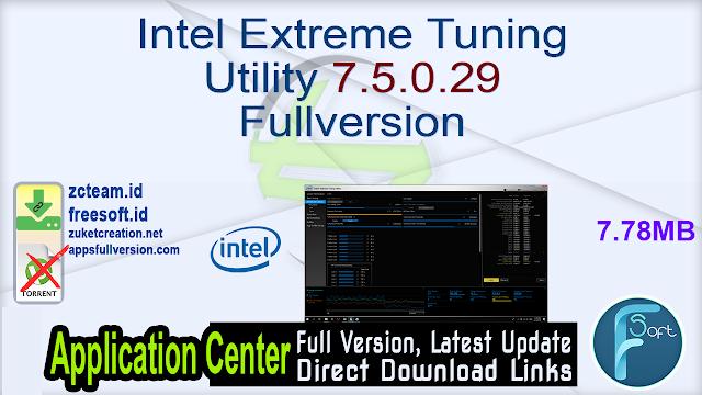 Intel Extreme Tuning Utility 7.5.0.29 Fullversion