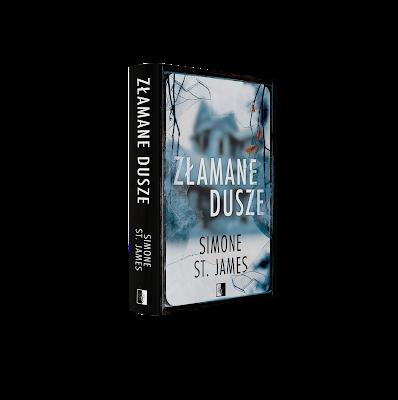 """""""Złamane dusze"""" Simone St. James - recenzja"""