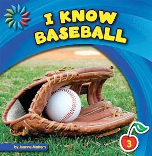 bookcover of I KNOW BASEBALL  (21st Century Basic Skills Library: I Know Sports)  by Joanne Mattern
