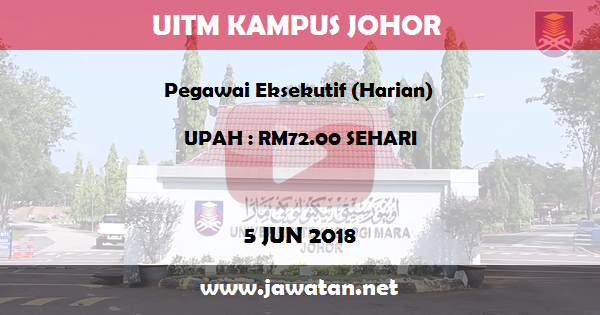 Job in Universiti Teknologi Mara (UiTM) Johor (5 Jun 2018)