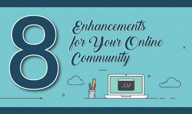 8 Enchancements For Your Online Community