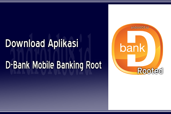Download D-Bank Danamon Mobile Banking Root APK