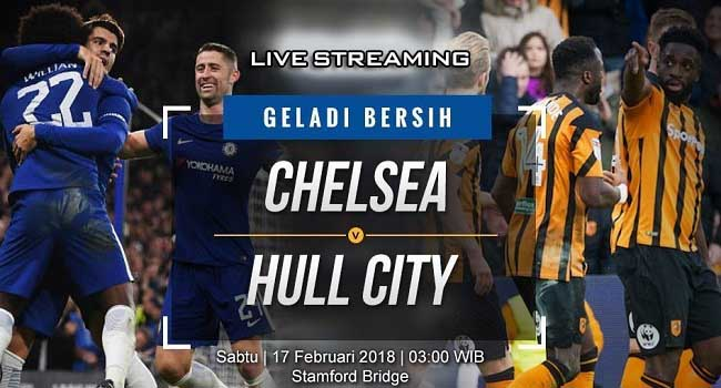 live streaming chelsea vs hull city 18 februari 2018