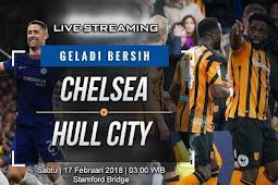 Live Streaming Chelsea vs Hull City 17 Februari 2018