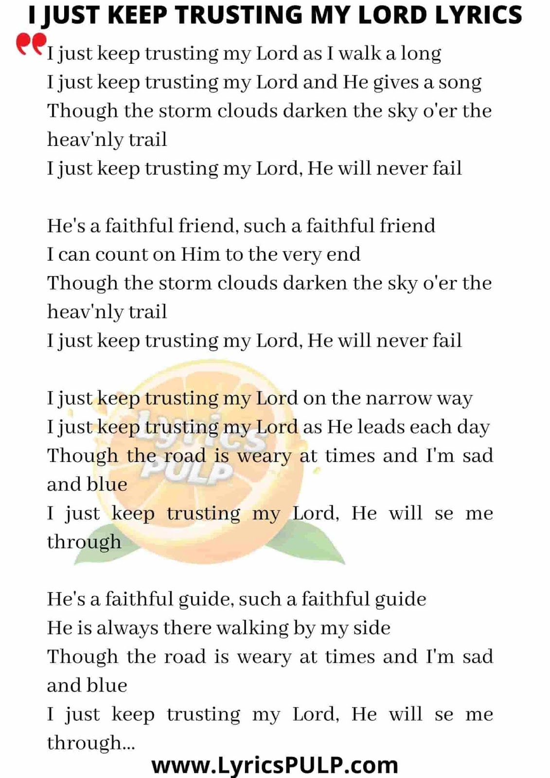 I Just Keep Trusting My Lord : trusting, Trusting, Lyrics