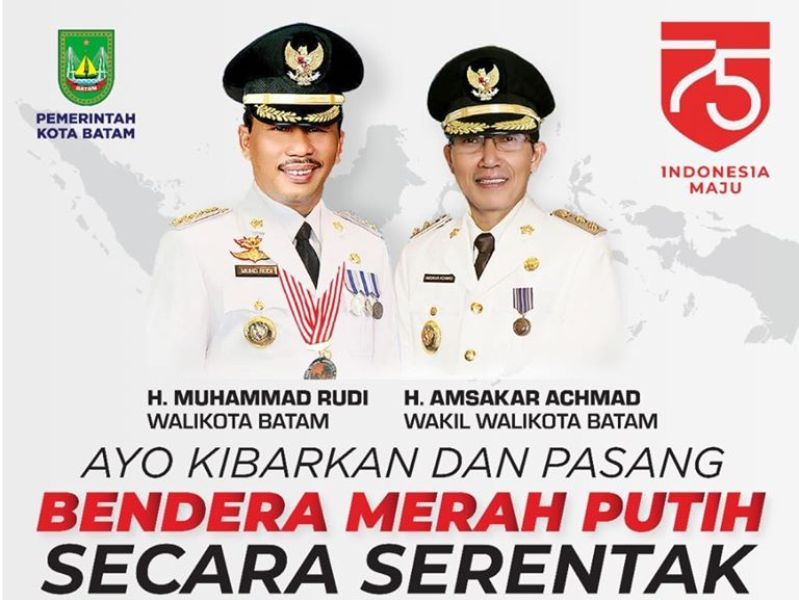 Walikota Batam Muhammad Rudi Ajak Masyarakat Kibarkan Bendera Merah Putih Sebulan Penuh