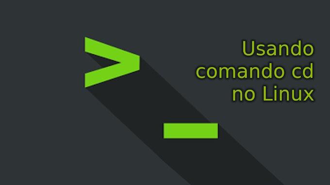 Usando o comando cd no Linux